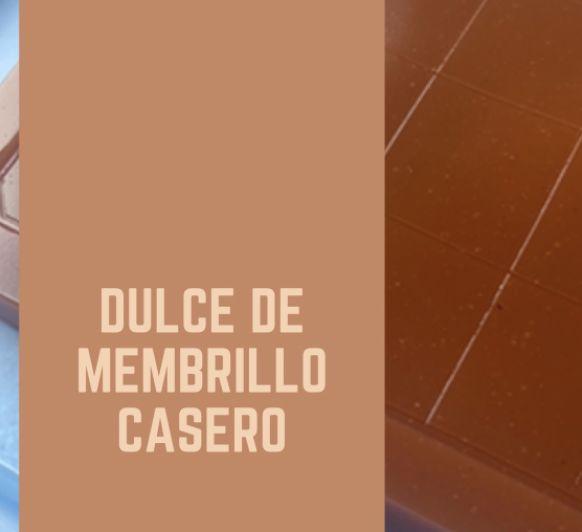 Dulce de Membrillo Casero